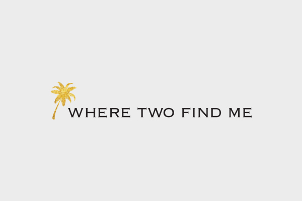 Where Two Find Me